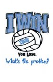 Volleybal T-Shirt ( I Win )